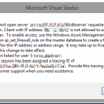 """Fixing error """"Cannot open server - - requested by the login. Client with IP address - - is not allowed to access the server."""" in Azure deployments from Visual Studio"""