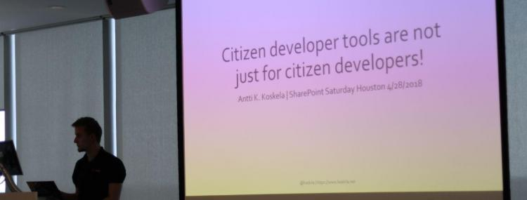 Citizen Developer tools session at SharePoint Saturday Houston