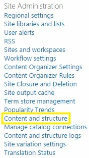 """Content and Structure"" under ""Site Administration"" of SharePoint Site Settings"
