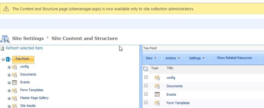 """""""Content and Structure"""" is now available only for Site Collection Administrators"""