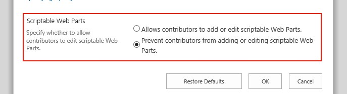 """Selection to allow or prevent scriptable web parts - e.g. that is """"Script Editor"""" and """"Content Editor"""" web parts."""