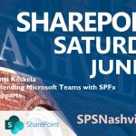 Koskela - SharePoint Saturday Nashville 2019 on 6/16 session.