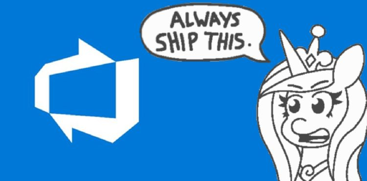 Always ship Azure DevOps.