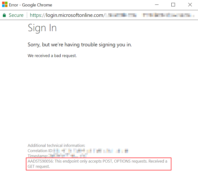 login.microsoftonline.com throwing an error: AADSTS90056: This endpoint only accepts POST, OPTIONS requests. Received a GET request.
