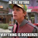 Docker is the unfortunate future