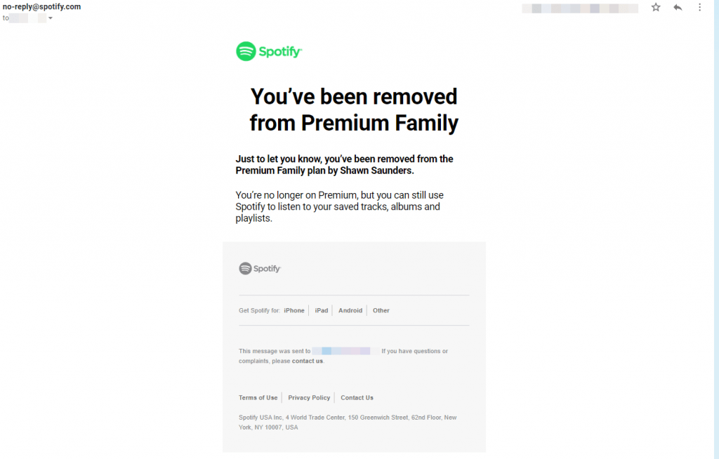 And then you're off the Spotify Family! Sorry, that was sweet as long as it lasted.